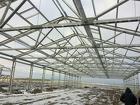 Строительство ангары, склады, фермы для животноводства,овощехранилищ
