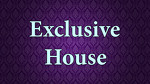 Exclusive House